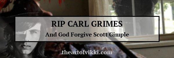 RIP Carl Grimes
